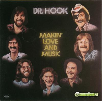 Dr. Hook & the Medicine Show -  Makin' Love And Music