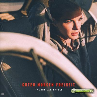 Yvonne Catterfeld -  Guten Morgen Freiheit