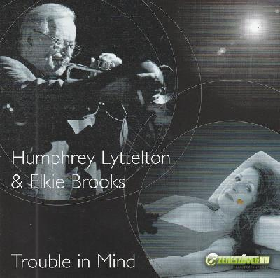Elkie Brooks -  Trouble In Mind (with Humphrey Lyttelton)