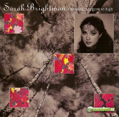 Sarah Brightman -  The Trees They Grow So High (Early One Morning)