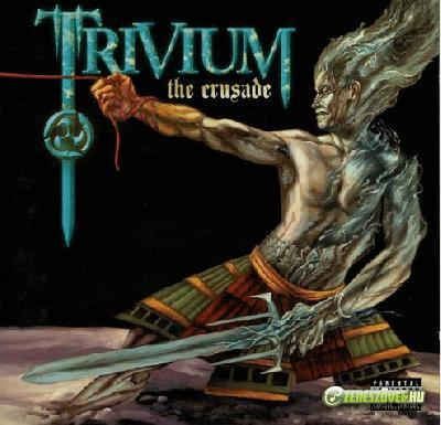 Trivium -  The Crusade