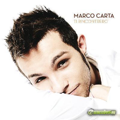 Marco Carta -  Ti rincontrerò