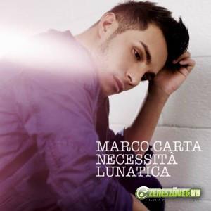 Marco Carta -  Necessità lunatica