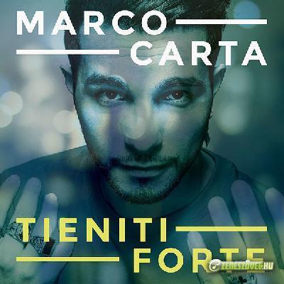 Marco Carta -  Tieniti forte