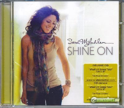 Sarah McLachlan -  Shine On