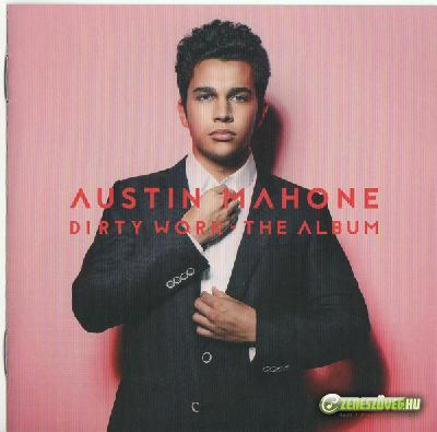 Austin Mahone -  Dirty Work - The Album