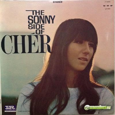 Cher -  The Sonny Side Of Chér