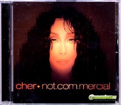 Cher -  Not.com.mercial