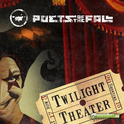 Poets of the Fall -  Twilight Theater