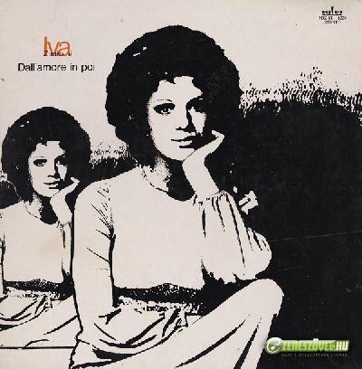 Iva Zanicchi -  Dall'amore in poi