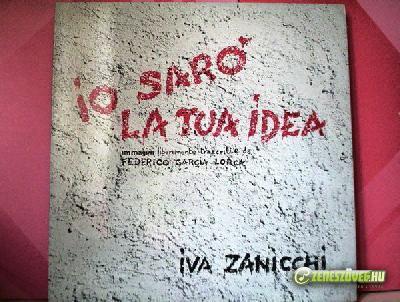 Iva Zanicchi -  Io sarò la tua idea