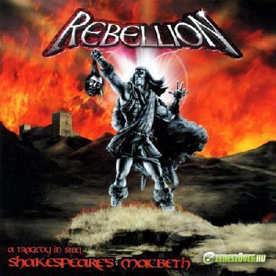 Rebellion -  Shakespeare's Macbeth – A Tragedy in Steel