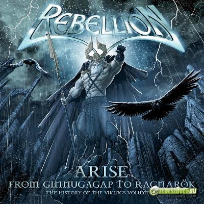 Rebellion -  Arise: From Ginnungagap to Ragnarök – The History of the Vikings Volume III