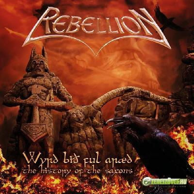 Rebellion -  Wyrd Bið Ful Aræd - The History Of The Saxons