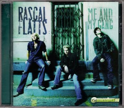 Rascal Flatts -  Me and My Gang