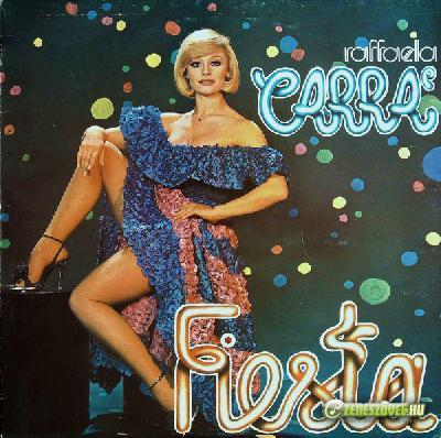 Raffaella Carrà -  Fiesta