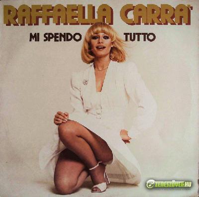 Raffaella Carrà -  Mi spendo tutto