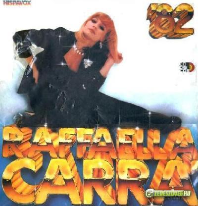 Raffaella Carrà -  Raffaella Carrà 82