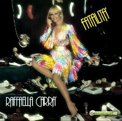 Raffaella Carrà -  Fatalità
