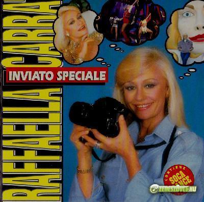 Raffaella Carrà -  Inviato speciale