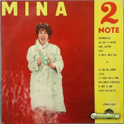 Mina -  Due note