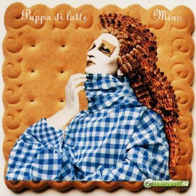 Mina -  Pappa di latte (2 CD)