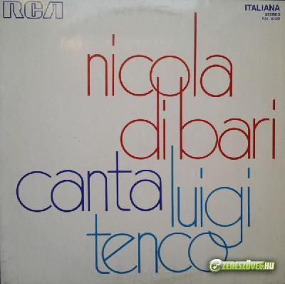Nicola di Bari -  Nicola di Bari canta Luigi Tenco