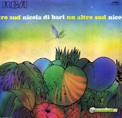 Nicola di Bari -  Un altro Sud