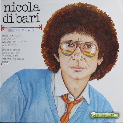 Nicola di Bari -  Passo dopo passo