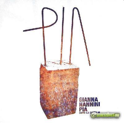Gianna Nannini -  Pia come la canto io