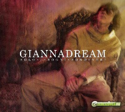 Gianna Nannini -  Giannadream - Solo i sogni sono veri