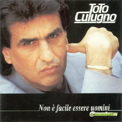 Toto Cutugno -  Non è facile essere uomini