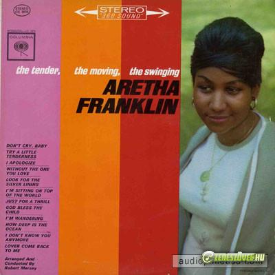 Aretha Franklin -  The Tender, the Moving, the Swinging Aretha Franklin