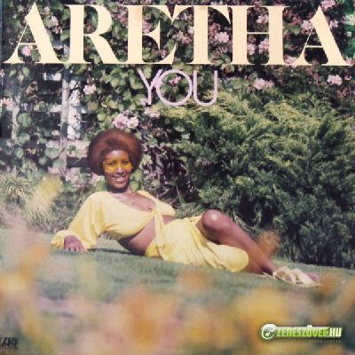 Aretha Franklin -  You