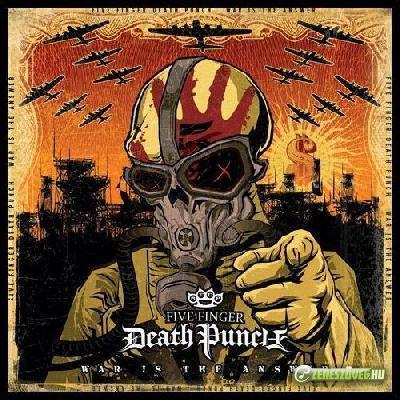 Five Finger Death Punch -  War Is the Answer (Háború a válasz)