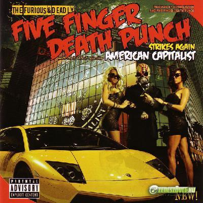 Five Finger Death Punch -  American Capitalist (Amerikai Kapitalista)