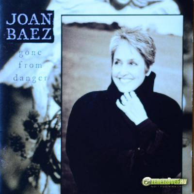 Joan Baez -  Gone from Danger