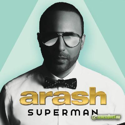 Arash -  Superman