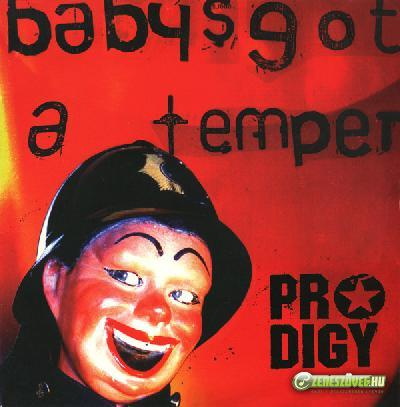 The Prodigy -  Baby's Got a Temper (Single)