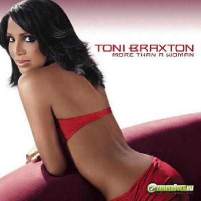 Toni Braxton -  More Than a Woman