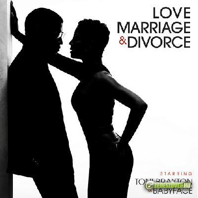Toni Braxton -  Love, Marriage & Divorce