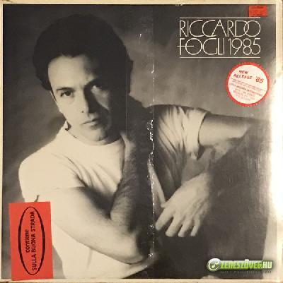 Riccardo Fogli -  1985