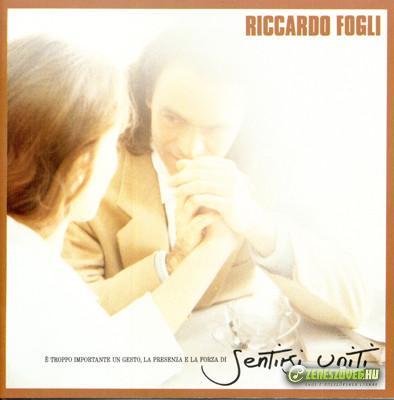 Riccardo Fogli -  Sentirsi uniti