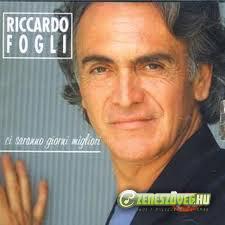 Riccardo Fogli -  Ci saranno giorni migliori