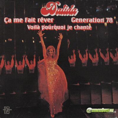 Dalida -  Ça me fait rêver / Génération 78 / Voilà pourquoi je chante