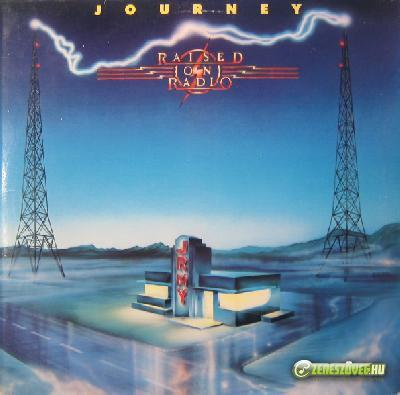 Journey -  Raised on Radio