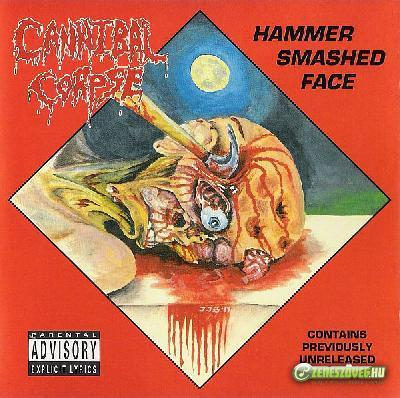 Cannibal Corpse -  Hammer Smashed Face (EP)