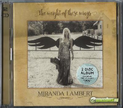 Miranda Lambert -  The Weight of These Wings (2 CD)