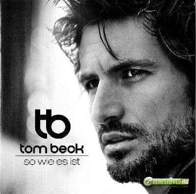 Tom Beck -  So Wie Es Ist