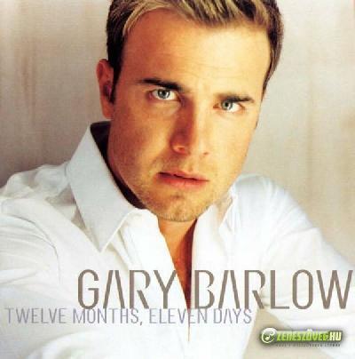 Gary Barlow -  Twelve Months, Eleven Days